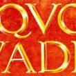 Quo vadis Powieść z czasów Nerona