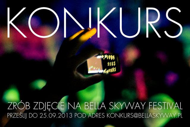 Bella Skyway Festival: konkurs fotograficzny