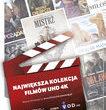 Największa w Polsce kolekcja  filmów w jakości UHD na telewizorach Samsung Smart TV UHD 4K