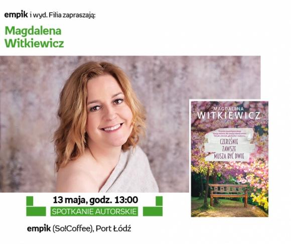 Pisarka Magdalena Witkiewicz w Porcie Łódź LIFESTYLE, Książka - Magdalena Witkiewicz, bestsellerowa polska autorka, która opowiada o poważnych sprawach w lekkim stylu będzie gościem Empiku w Porcie Łódź.