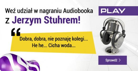 """Nagraj """"Seksmisję"""" z Jerzym Stuhrem! LIFESTYLE, Książka - Teraz możesz stać się częścią tego kultowego dzieła! Aktywuj usługę Audiobooki w Play, nagraj fragment tekstu i wyślij za pomocą specjalnej platformy. Play daje Ci szansę, aby Twój głos pojawił się w kultowej polskiej superprodukcji!"""