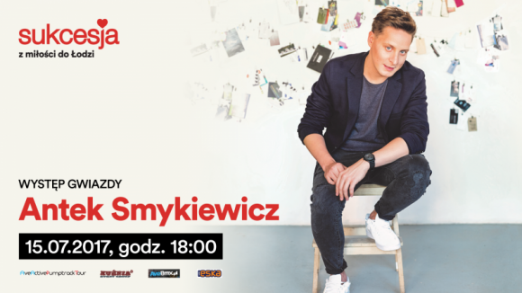 Antek Smykiewicz wystąpi w Sukcesji LIFESTYLE, Muzyka -