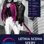 Letnia Scena SFERY startuje 7 Lipca!
