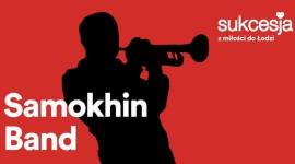 Samokhin Band po raz kolejny na deskach Sukcesji! LIFESTYLE, Muzyka - Zespół będzie można usłyszeć po raz kolejny w Centrum Handlowo-Rozrywkowym Sukcesja już 18 listopada o godzinie 19:00. Tym razowe w swingowo-jazzowej odsłonie.