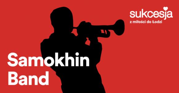 Wieczór czterech kultur w Sukcesji Koncert Samokhin Band LIFESTYLE, Muzyka - Już 4 listopada o godzinie 19:00 artyści Samokhin Band wystąpią w Centrum Handlowo-Rozrywkowym Sukcesja.
