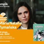 Maria Natalia Tymańska   Empik Galeria Bałtycka