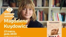 Magdalena Kuydowicz | Empik Galeria Bałtycka LIFESTYLE, Książka - Spotkanie autorskie
