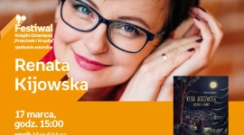 RENATA KIJOWSKA - FESTIWAL KSIĄŻKI DZIECIĘCEJ PRZECINEK I KROPKA W ŁODZI LIFESTYLE, Książka - RENATA KIJOWSKA - FESTIWAL KSIĄŻKI DZIECIĘCEJ PRZECINEK I KROPKA W ŁODZI 17 marca, godz. 15:00 empik Manufaktura, Łódź, ul. Karskiego 5