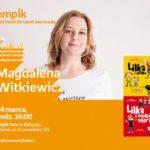 Magdalena Witkiewicz | Empik Galeria Bałtycka