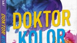 """Dr Marek Borowiński - """"Doktor Kolor, czyli barwy pieniędzy, szczęścia i seksu"""" LIFESTYLE, Książka - Znany w świecie marketingu Shop Doctor, czyli dr Marek Borowiński, w swojej książce rozkłada każdą barwę na czynniki pierwsze. Zdradza, które kolory lubi nasz mózg i radzi, którymi kolorami warto się otaczać, a które nam szkodzą."""