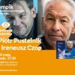 PIOTR PUSTELNIK i IRENEUSZ CZOP - SPOTKANIE AUTORSKIE - ŁÓDŹ