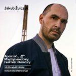 Spotkanie autorskie z Jakubem Żulczykiem w Poznaniu,15.05
