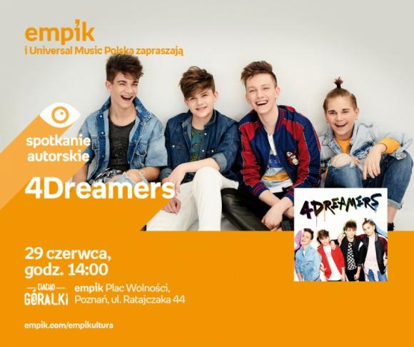 Spotkanie z zespołem 4Dreamers w Poznaniu,29.06 LIFESTYLE, Muzyka - 4Dreamers 29 czerwca, godz. 14.00 empik Plac Wolności, Poznań, ul. Ratajczaka 44