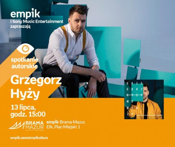 Grzegorz Hyży | Empik Brama Mazur LIFESTYLE, Muzyka - Spotkanie autorskie