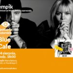 BLUE CAFE - SPOTKANIE AUTORSKIE - ŁÓDŹ