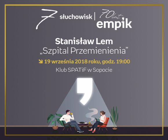 """Słuchowisko """"Szpital Przemienienia"""" wg Stanisława Lema   SPATiF LIFESTYLE, Książka - Słuchowisko"""