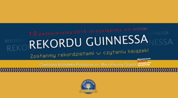Będą bić rekord Guinnessa w Chełmskiej Bibliotece LIFESTYLE, Książka - Ten rekord to prawdziwa gratka dla wszystkich fanów czytania książek! Już 10 października 2018 roku w budynku Chełmskiej Biblioteki Publicznej im. Marii Pauliny Orsetti odbędzie się oficjalna próba bicia rekordu Guinnessa w ilości osób czytających jeden po drugim.