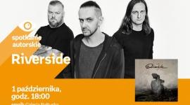 Riverside | Empik Galeria Bałtycka LIFESTYLE, Muzyka - spotkanie autorskie