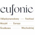 EUFONIE- nowy festiwal muzyczny w Warszawie!