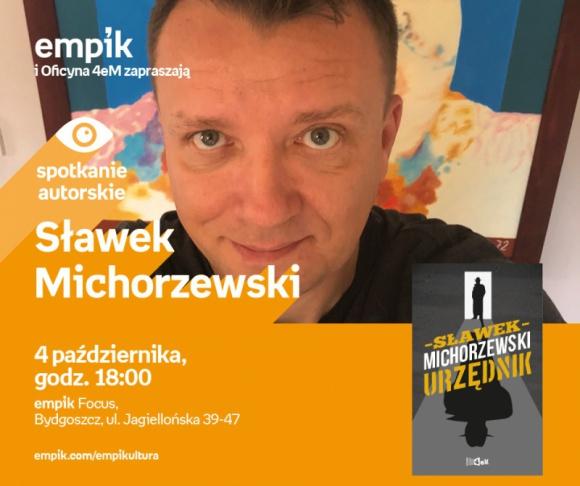 Sławek Michorzewski   Empik Focus LIFESTYLE, Książka - spotkanie autorskie