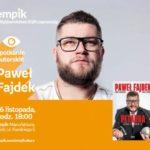 PAWEŁ FAJDEK - SPOTKANIE AUTORSKIE - ŁÓDŹ