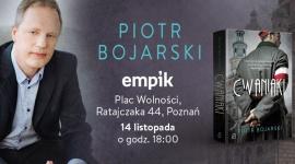 Piotr Bojarski - spotkanie autorskie LIFESTYLE, Książka - Piotr Bojarski, 14 listopada, godz. 18:00 Empik Plac Wolności, Poznań, ul. Ratajczaka 44
