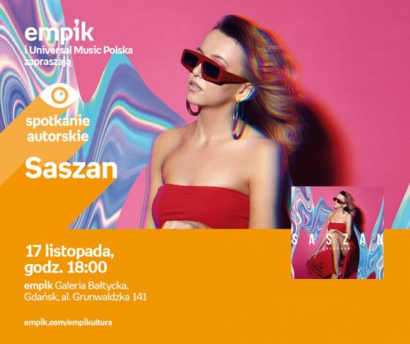 Saszan | Empik Galeria Bałtycka LIFESTYLE, Muzyka - spotkanie