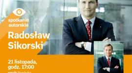 Radosław Sikorski | Empik Starówka LIFESTYLE, Książka - spotkanie