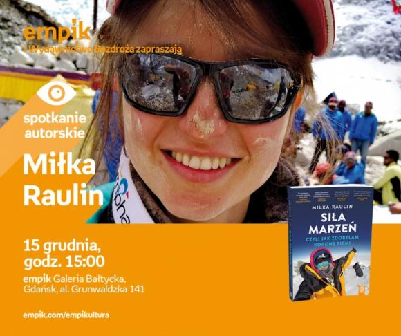 Miłka Raulin | Empik Galeria Bałtycka LIFESTYLE, Książka - spotkanie