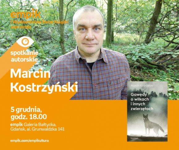 Marcin Kostrzyński | Empik Galeria Bałtycka LIFESTYLE, Książka - spotkanie