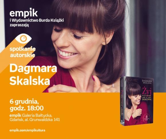Dagmara Skalska | Empik Galeria Bałtycka LIFESTYLE, Książka - spotkanie