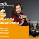 MAJA LIDIA KOSSAKOWSKA - SPOTKANIE AUTORSKIE - ŁÓDŹ