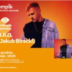 B.R.O - Jakub Birecki | Empik Galeria Bałtycka