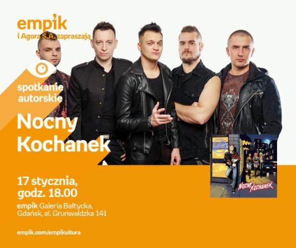 Nocny Kochanek | Empik Galeria Bałtycka LIFESTYLE, Muzyka - spotkanie
