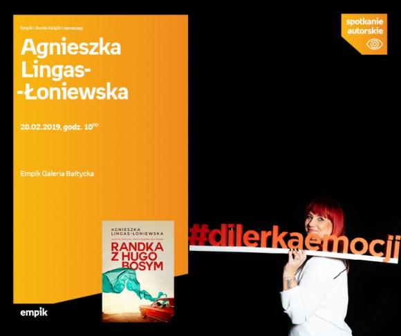 Agnieszka Lingas-Łoniewska | Empik Galeria Bałtycka LIFESTYLE, Książka - spotkanie