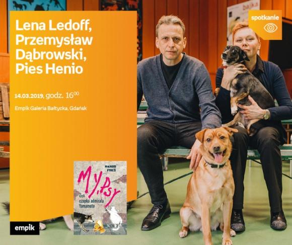 L. Ledoff, P. Dąbrowski, Pies Henio | Empik Galeria Bałtycka LIFESTYLE, Książka - spotkanie