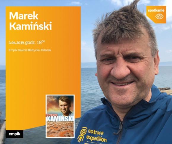 Marek Kamiński | Empik Galeria Bałtycka LIFESTYLE, Książka - spotkanie