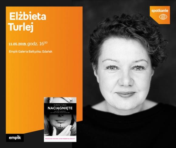 Elżbieta Turlej   Empik Galeria Bałtycka LIFESTYLE, Książka - spotkanie