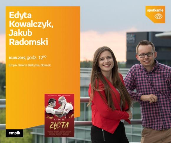 Edyta Kowalczyk, Jakub Radomski | Empik Galeria Bałtycka LIFESTYLE, Książka - SPOTKANIE