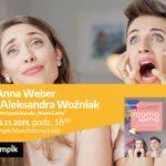 """ANNA WEBER i ALEKSANDRA WOŹNIAK (""""MAMA LAMA"""") - SPOTKANIE AUTORSKIE - ŁÓDŹ"""