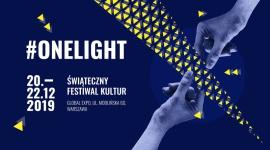 #onelight Świąteczny Festiwal Kultur LIFESTYLE, Muzyka - W dniach 20-2212 odbędzie się w Warszawie niepowtarzalny, Świąteczny Festiwal Kultur, z udziałem Adama Sztaby z orkiestrą, Katarzyny Nosowskiej, Kayah, Krzysztofa Zalewskiego, Igora Herbuta, Skubasa oraz artystów z USA i Izraela.