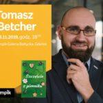 Tomasz Betcher | Empik Galeria Bałtycka