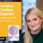 KAROLINA CWALINA-STĘPNIAK - SPOTKANIE AUTORSKIE - ŁÓDŹ