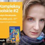 Kompleksy polskie #2: Judyta Sierakowska | Księgarnia Empik