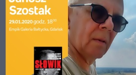 Janusz Szostak | Empik Galeria Bałtycka LIFESTYLE, Książka - spotkanie