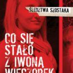 Live z Januszem Szostakiem w sprawie zaginięcia Iwony Wieczorek