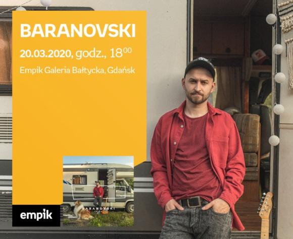ODWOŁANE BARANOVSKi   Empik Galeria Bałtycka LIFESTYLE, Muzyka - spotkanie