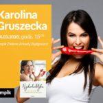 ODWOŁANE Karolina Gruszecka | Empik Zielone Arkady
